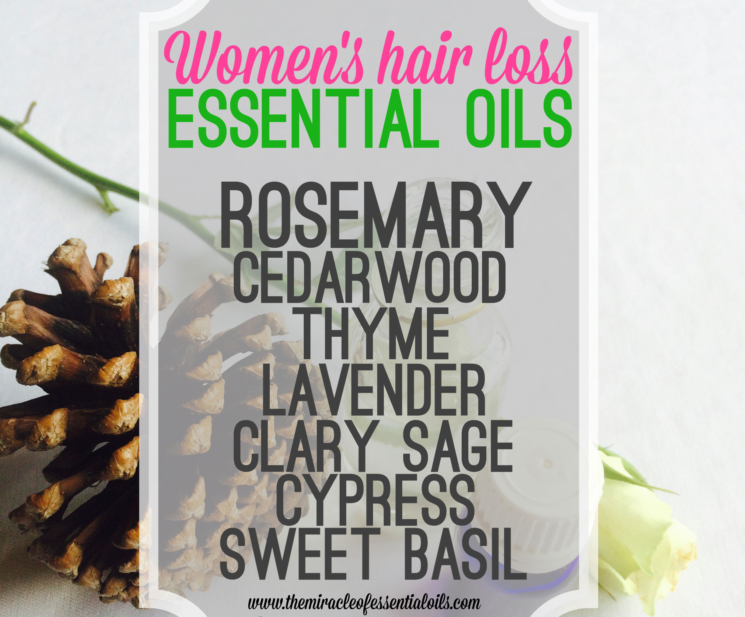 Essential Oils for Women's Hair Loss & How they Work as a Natural Remedy