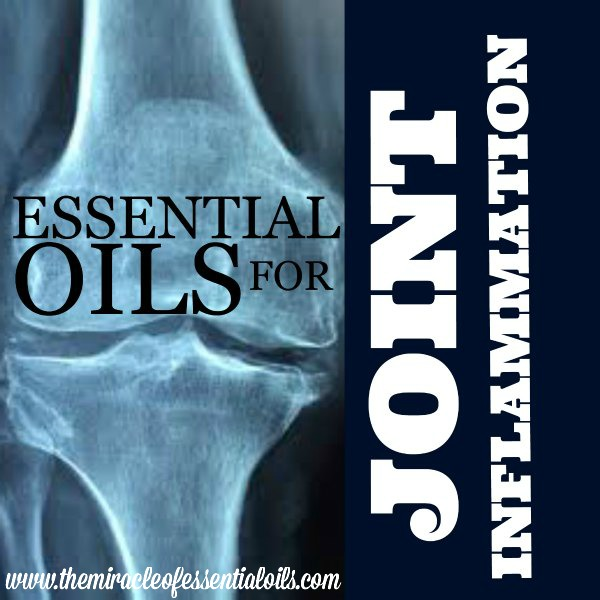 7 Powerful Essential Oils for Joint Inflammation