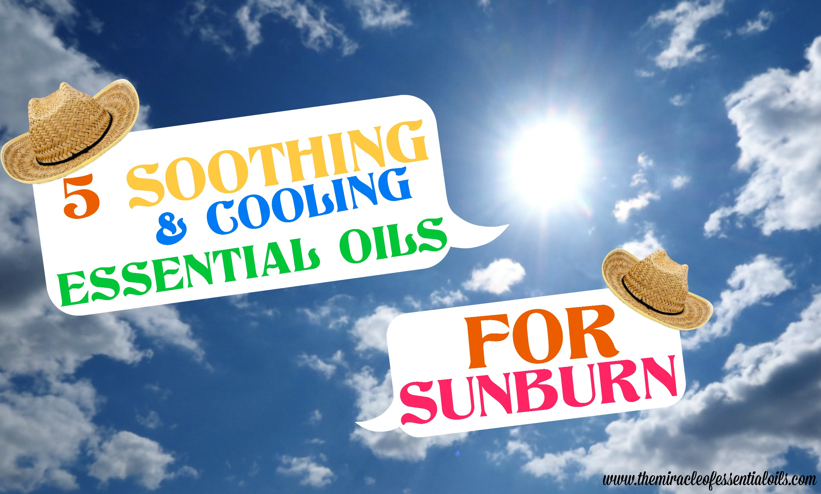 5 Essential Oils for Sunburn Relief | with Natural Cooling & Soothing Remedies