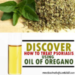 Oil of Oregano for Psoriasis Treatment | How it Works & Recipes