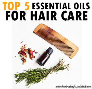 Top 5 Essential Oils for Healthy Hair and Scalp