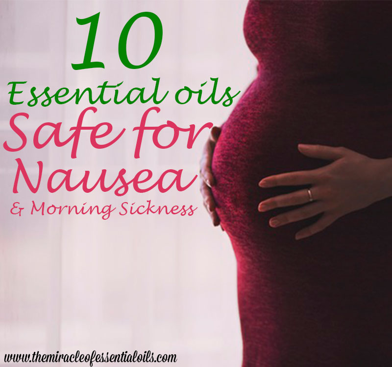 How to Use Essential Oils to Help with Nausea in Pregnancy