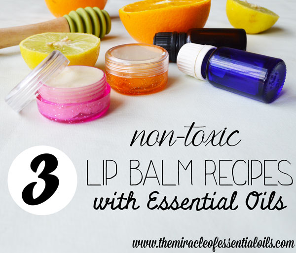 3 Exciting Lip Balm Recipes with Essential Oils