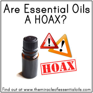 Are Essential Oils A Hoax?