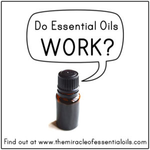 Do Essential Oils Work?