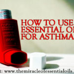 What are the Best Essential Oils for Asthma?