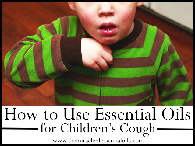 essential oils for childrens cough