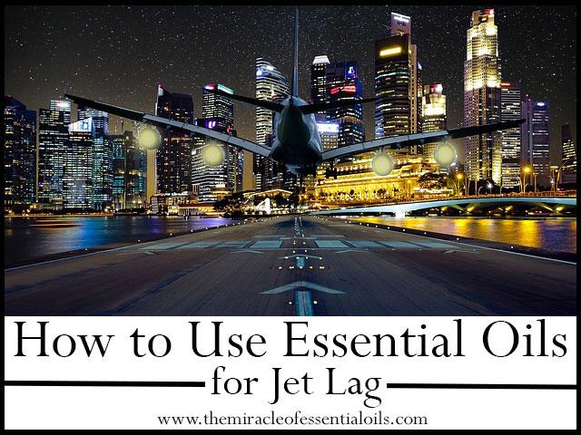 essential oils for jet lag