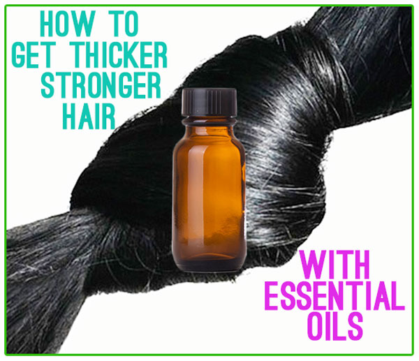 essential-oils-for-thick-strong-hair-growth