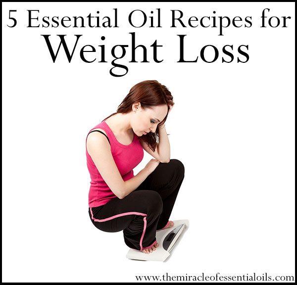 5 Essential Oil Recipes for Weight Loss - The Miracle of