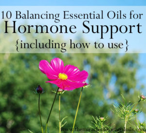 10 Balancing Essential Oils for Hormone Support