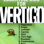 10 Essential Oils for Vertigo & 3 DIY Blends