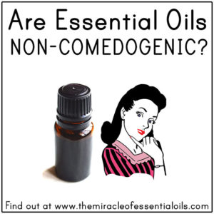 Are Essential Oils Non-Comedogenic?