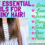 7 Essential Oils for Shiny Hair & How to Use