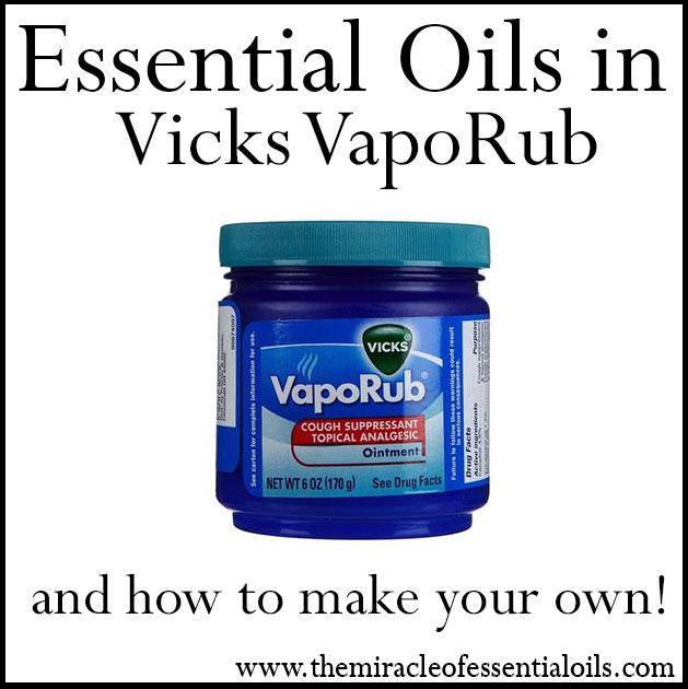 essential oils in vicks vaporub