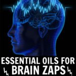 7 Essential Oils for Brain Zaps & How to Use