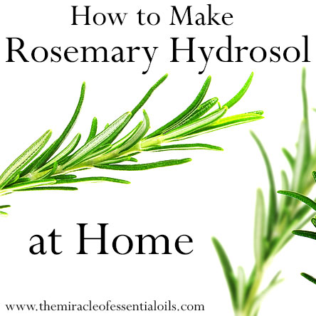 how to make rosemary hydrosol at home