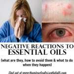 Dealing with Negative Reactions to Essential Oils