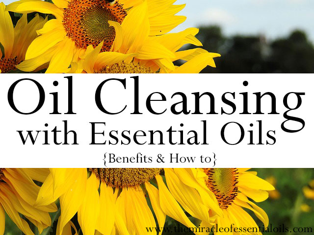 oil cleansing with essential oils