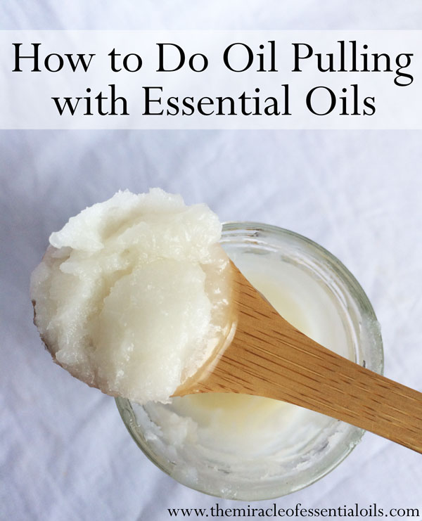 how to do oil pulling with essentialoils