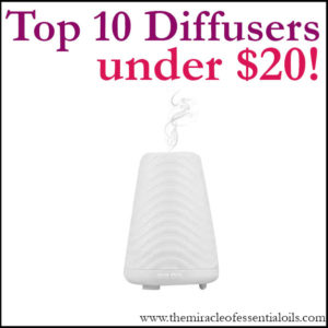 Top 10 Best Essential Oil Diffusers Under $20
