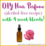 DIY Essential Oil Hair Perfume for Gorgeous Scented Locks