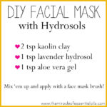 DIY Hydrosol Face Mask