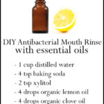 DIY Essential Oil Antibacterial Mouth Rinse