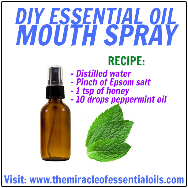 Recommended Articles. DIY Essential Oil Mouth Spray