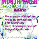 DIY Hydrosol Mouthwash with Tea Tree & Peppermint Hydrosols