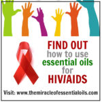 7 Powerful Essential Oils for HIV AIDS