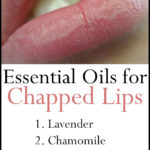 5 Safe Moisturizing & Healing Essential Oils for Chapped Lips