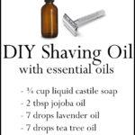 DIY Essential Oil Recipe for Shaving Oil
