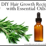3 DIY Essential Oil Recipes for Hair Growth