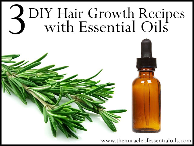 3 Diy Essential Oil Recipes For Hair Growth The Miracle Of