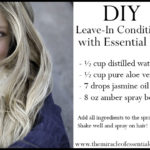 DIY Essential Oil Leave In Hair Conditioner – Spray Recipe