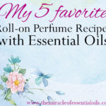 DIY Roll-On Essential Oil Perfume Recipe