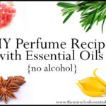 DIY Essential Oil Perfume Recipes without Alcohol