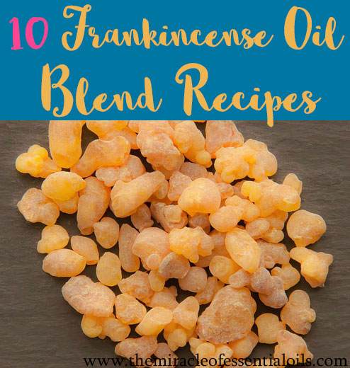 Love frankincense oil? Here are 10 frankincense oil blend recipes for you to make!