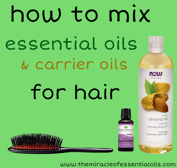 How To Mix Essential Oils With Carrier Oils For Hair The