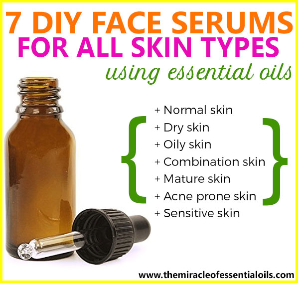 7 DIY Essential Oil Face Serum Recipes for All Skin Types