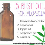 5 Best Carrier Oils for Alopecia & How to Use