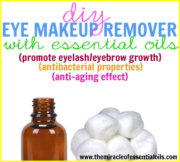 DIY Essential Oil Eye Makeup Remover