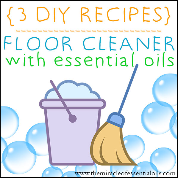 Diy Essential Oil Floor Cleaner The