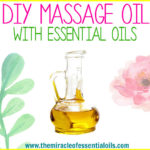 DIY Essential Oil Massage Oil