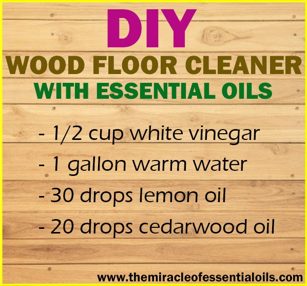 DIY Essential Oil Wood Floor Cleaner