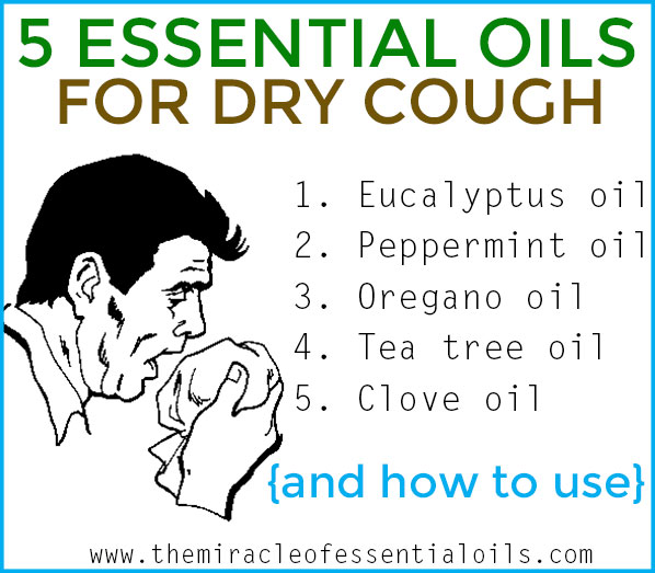Top 5 Essential Oils for Dry Cough