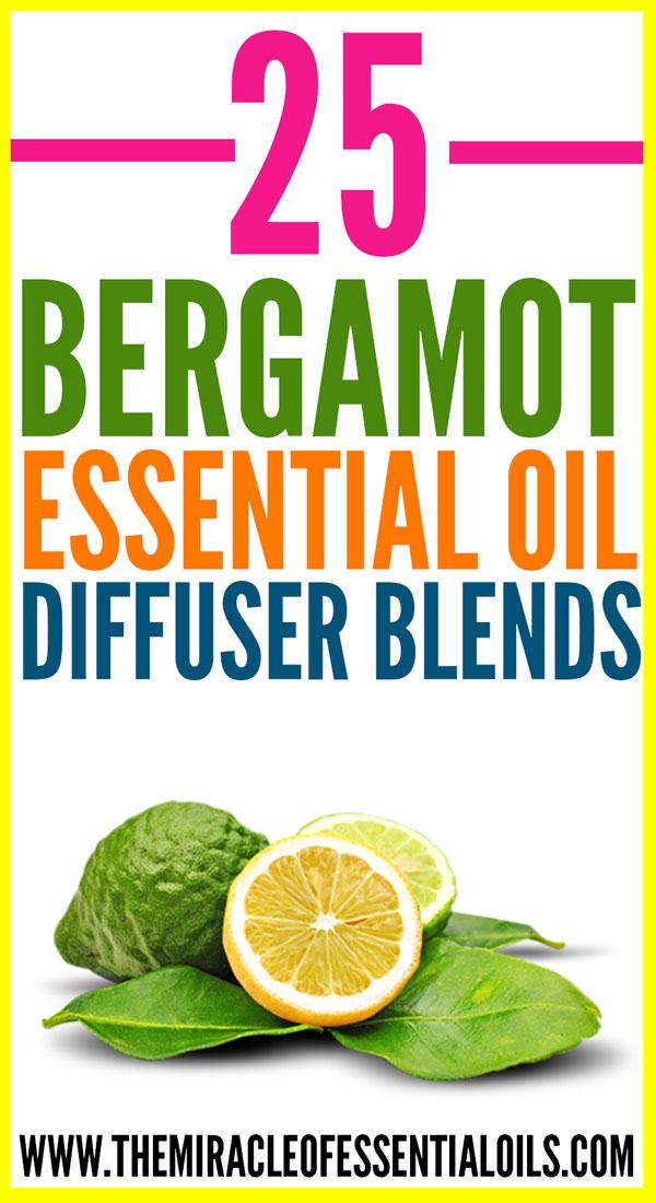 25 Brilliant Bergamot Essential Oil Diffuser Blends