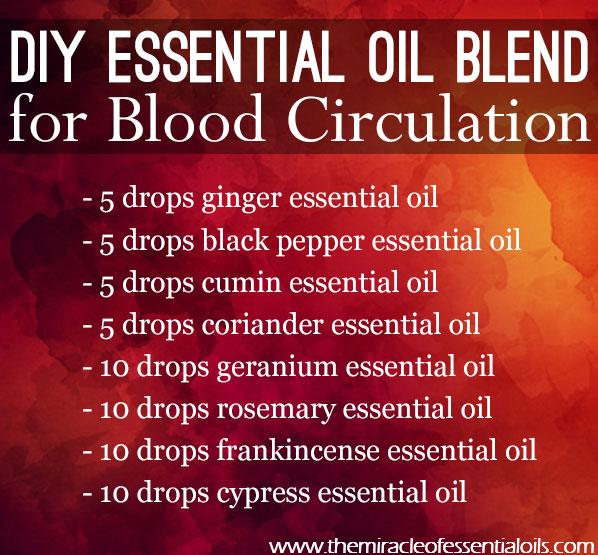 Diy Essential Oil Blend For Blood Circulation The