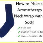 DIY Essential Oil Neck Wrap